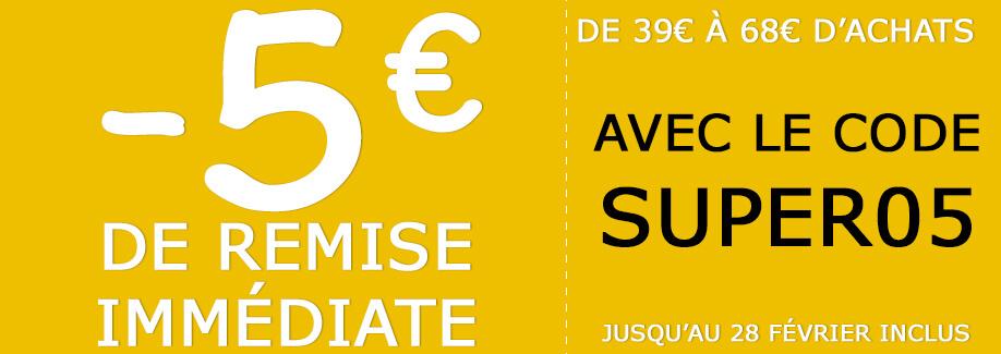 5€ de remise immédiate !
