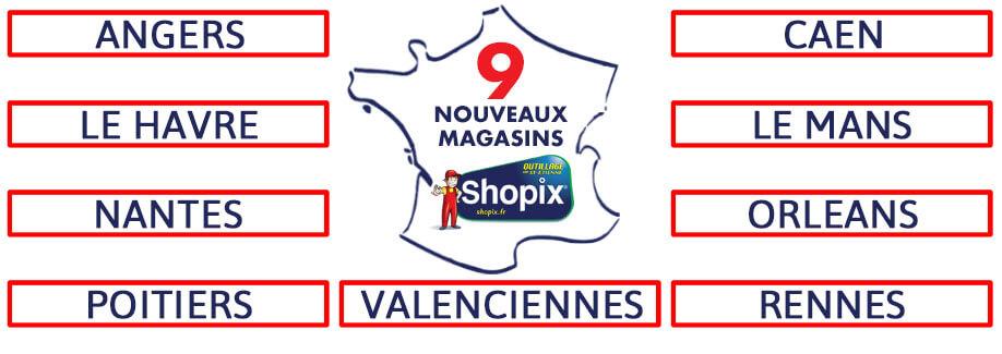 Ouverture de 9 nouveaux magasins Shopix !